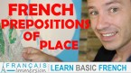 French Prepositions of Place (Location) – Prépositions de Lieu